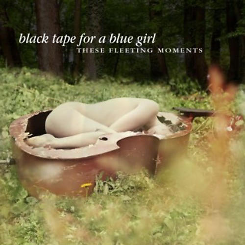 Alliance Black Tape for a Blue Girl - These Fleeting Moments