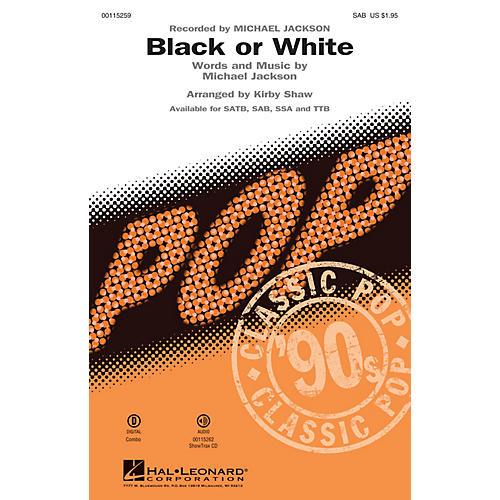 Hal Leonard Black or White (SAB) SAB by Michael Jackson arranged by Kirby Shaw