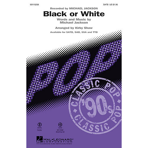 Hal Leonard Black or White (SATB) SATB by Michael Jackson arranged by Kirby Shaw