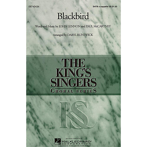 Hal Leonard Blackbird SATB DV A Cappella by The King's Singers arranged by Daryl Runswick