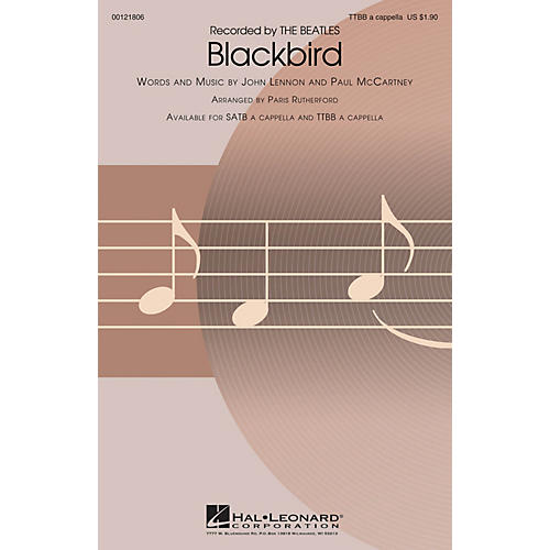 Hal Leonard Blackbird TTBB A Cappella arranged by Paris Rutherford