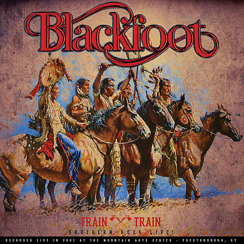 Alliance Blackfoot - Train Train - Southern Rock Live!