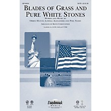 Daybreak Music Blades of Grass and Pure White Stones IPAKO Arranged by Keith Christopher