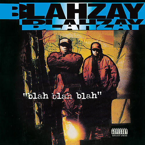 Alliance Blahzay Blahzay - Blah Blah Blah