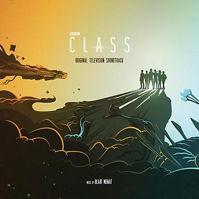 Blair Mowat - Class (Original Soundtrack)