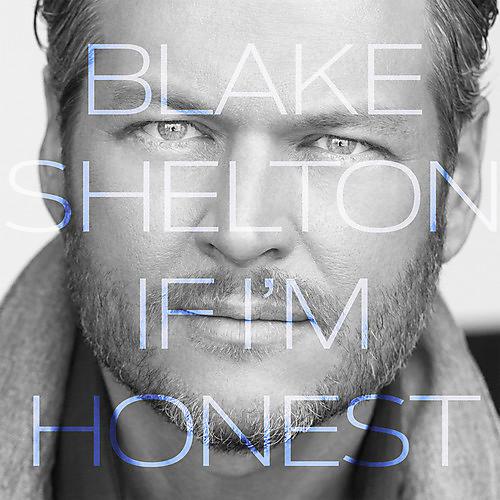 Alliance Blake Shelton - If I'm Honest