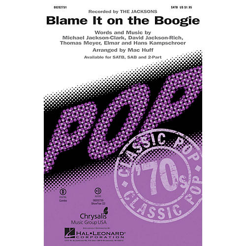 Hal Leonard Blame It on the Boogie SATB by Michael Jackson arranged by Mac Huff