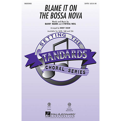 Hal Leonard Blame It on the Bossa Nova SATB arranged by Kirby Shaw