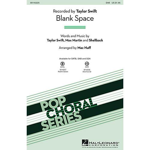 Hal Leonard Blank Space SAB by Taylor Swift arranged by Mac Huff