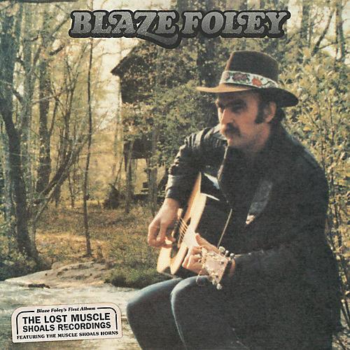 Alliance Blaze Foley - Lost Muscle Shoals Recordings
