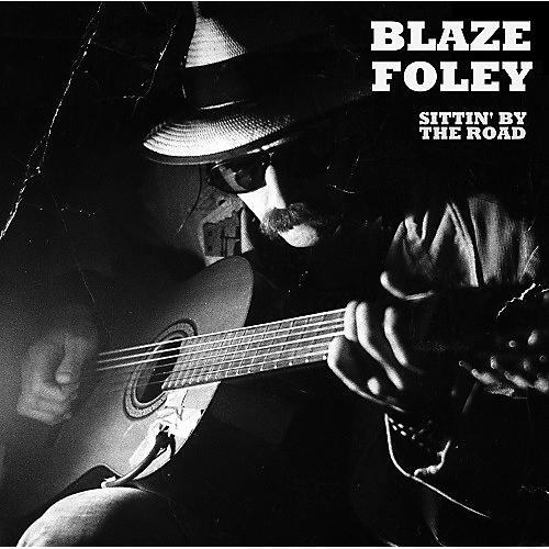Alliance Blaze Foley - Sittin' By The Road