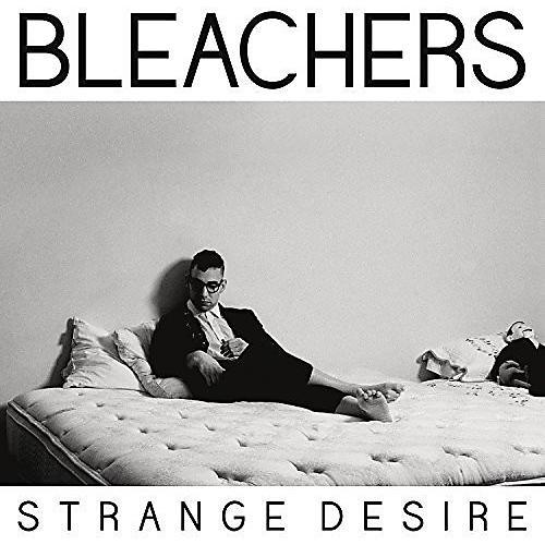 Alliance Bleachers - Strange Desire