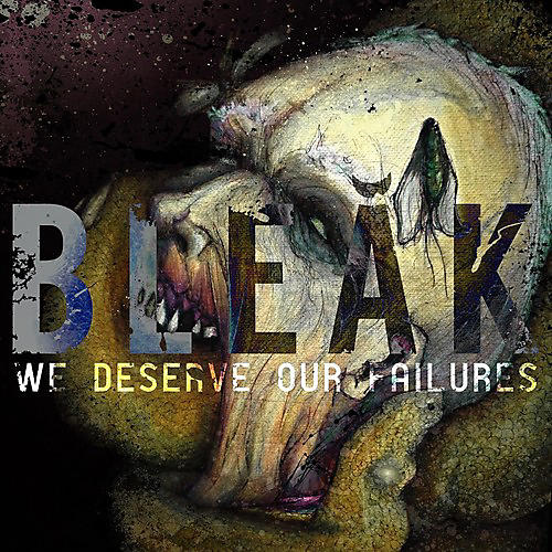 Alliance Bleak - We Deserve Our Failures