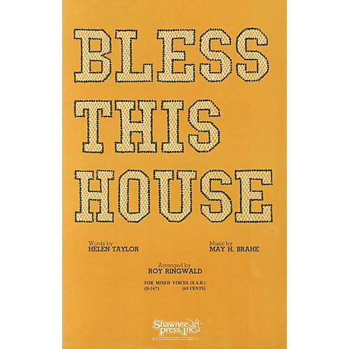 Shawnee Press Bless This House (SAB) SAB composed by Brahe