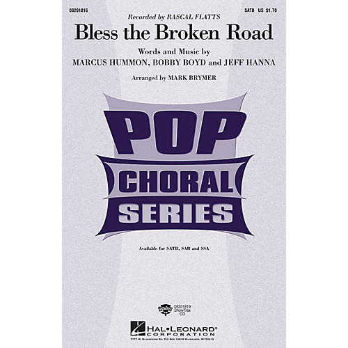 Hal Leonard Bless the Broken Road SSA by Rascal Flatts Arranged by Mark Brymer