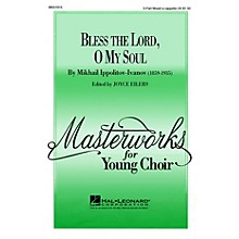 Hal Leonard Bless the Lord, O My Soul (Op. 37, No. 2) 3-Part Mixed a cappella arranged by Joyce Eilers