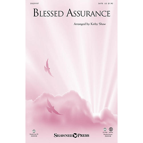 Shawnee Press Blessed Assurance SATB arranged by Kirby Shaw