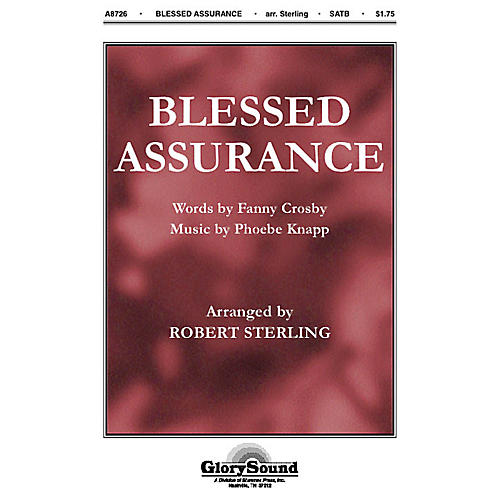 Shawnee Press Blessed Assurance SATB arranged by Robert Sterling