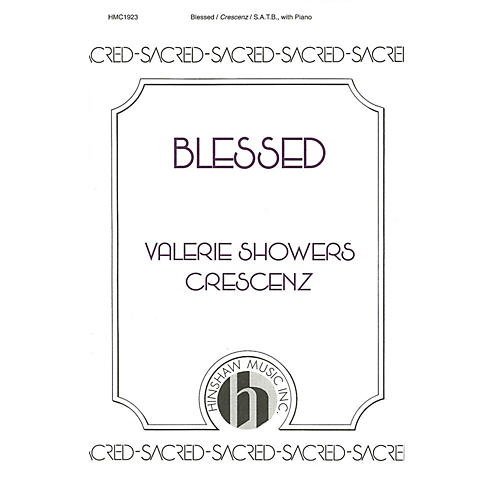 Hinshaw Music Blessed SATB composed by Valerie Crescenz