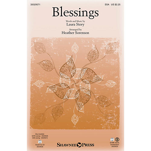 Shawnee Press Blessings SSA arranged by Heather Sorenson