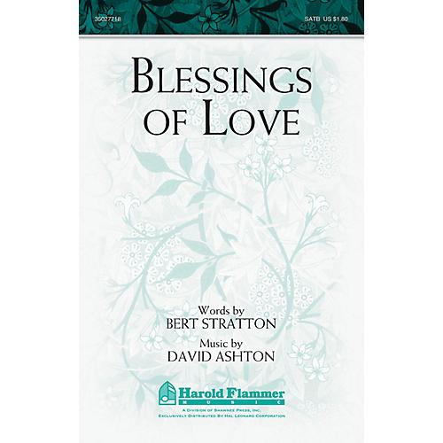 Shawnee Press Blessings of Love SATB composed by David Ashton