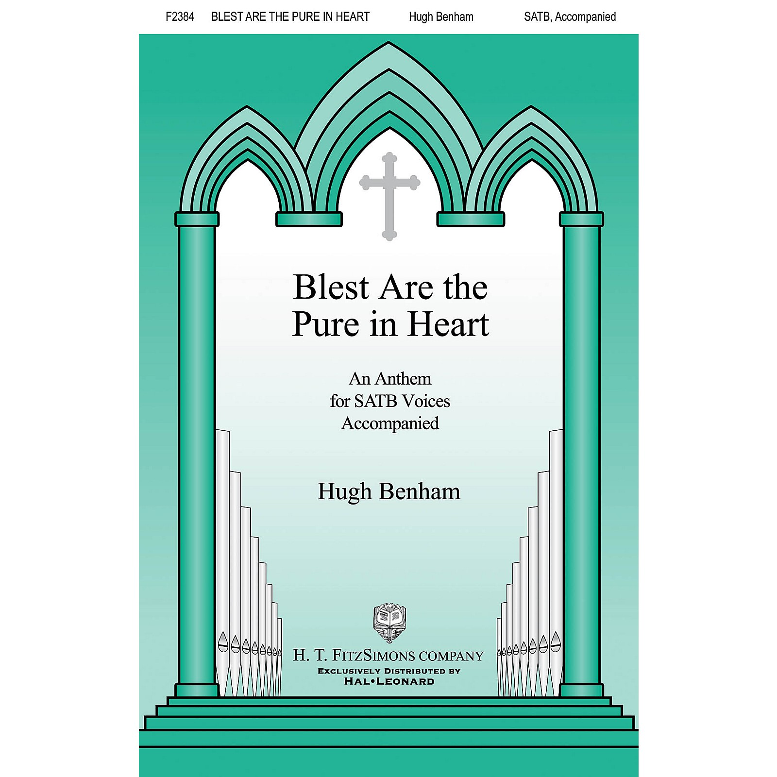 H.T. FitzSimons Company Blest Are the Pure in Heart SATB composed by Hugh Benham