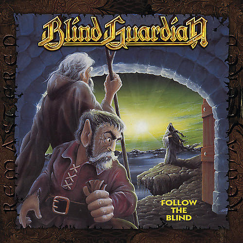 Alliance Blind Guardian - Follow The Blind (remixed 2007 / Remastered 2011)
