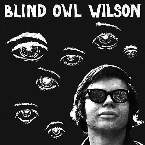 Alliance Blind Owl Wilson - Blind Owl Wilson