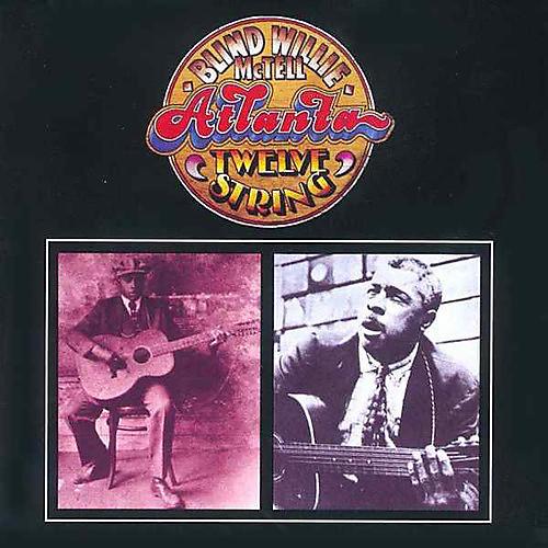 Alliance Blind Willie McTell - Atlanta Twelve String
