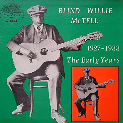 Alliance Blind Willie McTell - Early Years (1927-1933)