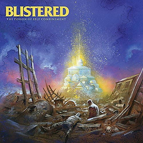 Alliance Blistered - The Poison of Self Confinement