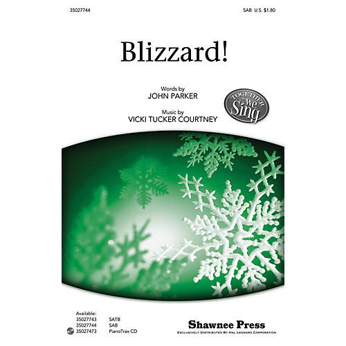 Shawnee Press Blizzard! (Together We Sing Series) SAB composed by John Parker