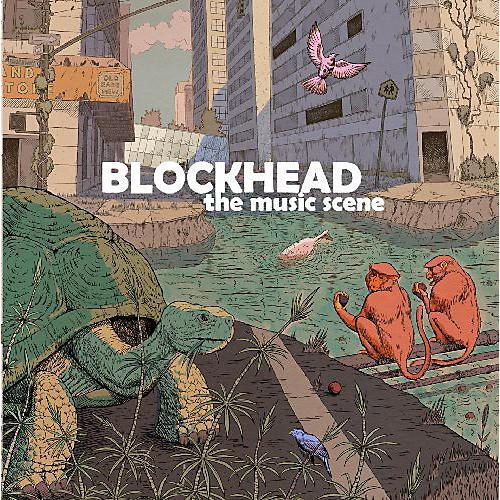 Alliance Blockhead - The Music Scene