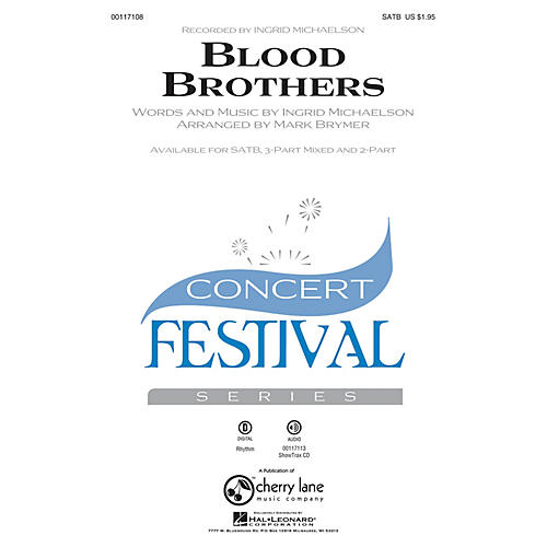 Hal Leonard Blood Brothers (SATB) SATB by Ingrid Michaelson arranged by Mark Brymer