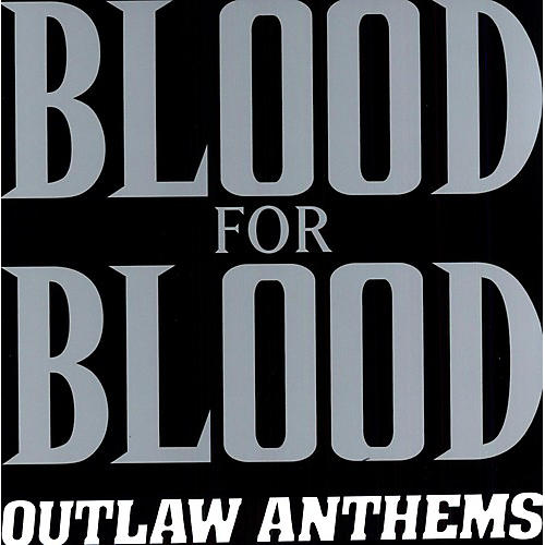 Alliance Blood for Blood - Outlaw Anthems