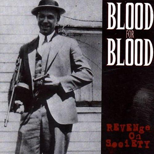 Alliance Blood for Blood - Revenge on Society