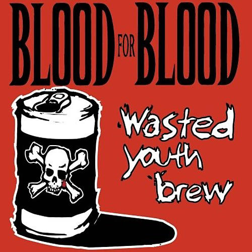 Alliance Blood for Blood - Wasted Youth Brew