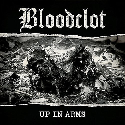 Alliance Bloodclot - Up In Arms