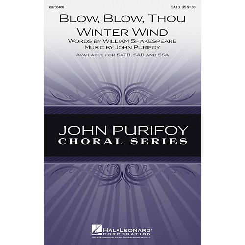 Hal Leonard Blow, Blow, Thou Winter Wind SATB composed by John Purifoy