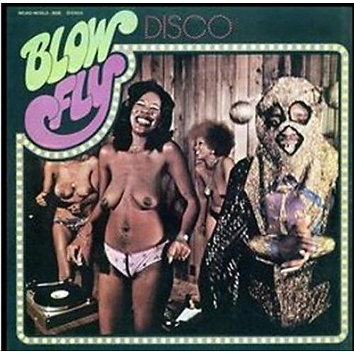 Alliance Blowfly - Blow Fly's Disco
