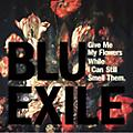 Alliance Blu & Exile - Give Me My Flowers While I Can Still Smell Them thumbnail