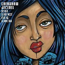 Blu & Ray West - Crenshaw Jezebel