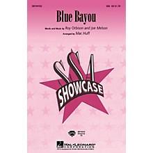 Hal Leonard Blue Bayou SSA arranged by Mac Huff