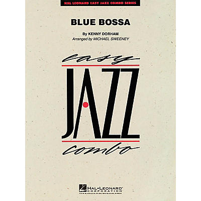 Hal Leonard Blue Bossa Jazz Band Level 2 Arranged by Michael Sweeney