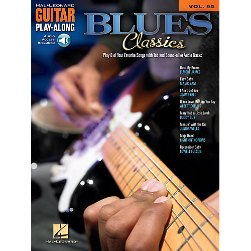 Hal Leonard Blue Classics (Guitar Play-Along Volume 95) Guitar Play-Along Series Softcover with CD by Various