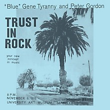 Blue Gene Tyranny & Peter Gordon - Trust in Rock