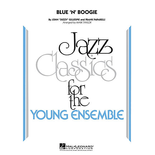 Hal Leonard Blue 'N' Boogie Jazz Band Level 3 by Dizzy Gillespie Arranged by Mark Taylor