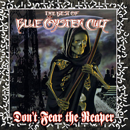 Alliance Blue Oyster Cult - Don't Fear The Reaper: The Best Of Blue Oyster Cult