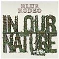 Alliance Blue Rodeo - In Our Nature thumbnail