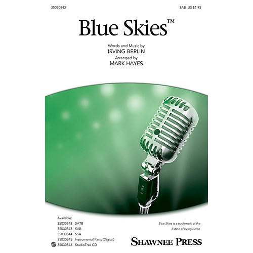 Shawnee Press Blue Skies SAB arranged by Mark Hayes